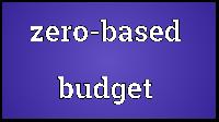 What is Zero Based Budgeting?