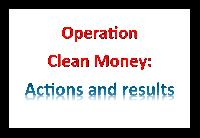 What is Operation Clean Money?