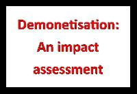 Demonetisation: An impact assessment