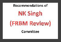 Recommendations of the NK Singh (FRBM Review) Committee